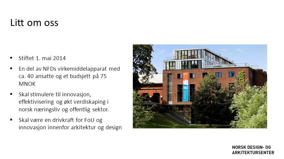  Stiftet 1. mai 2014  En del av NFDs virkemiddelapparat med ca. 40 ansatte og et budsjett på 75 MNOK  Skal stimulere til innovasjon, effektiviserin