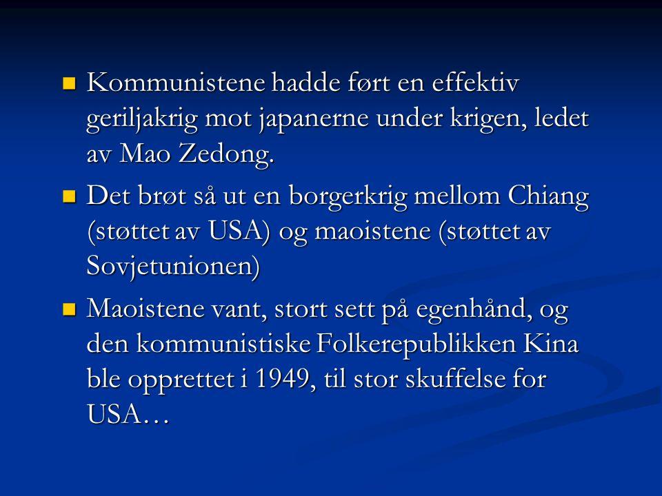 Kommunistene hadde ført en effektiv geriljakrig mot japanerne under krigen, ledet av Mao Zedong. Kommunistene hadde ført en effektiv geriljakrig mot j