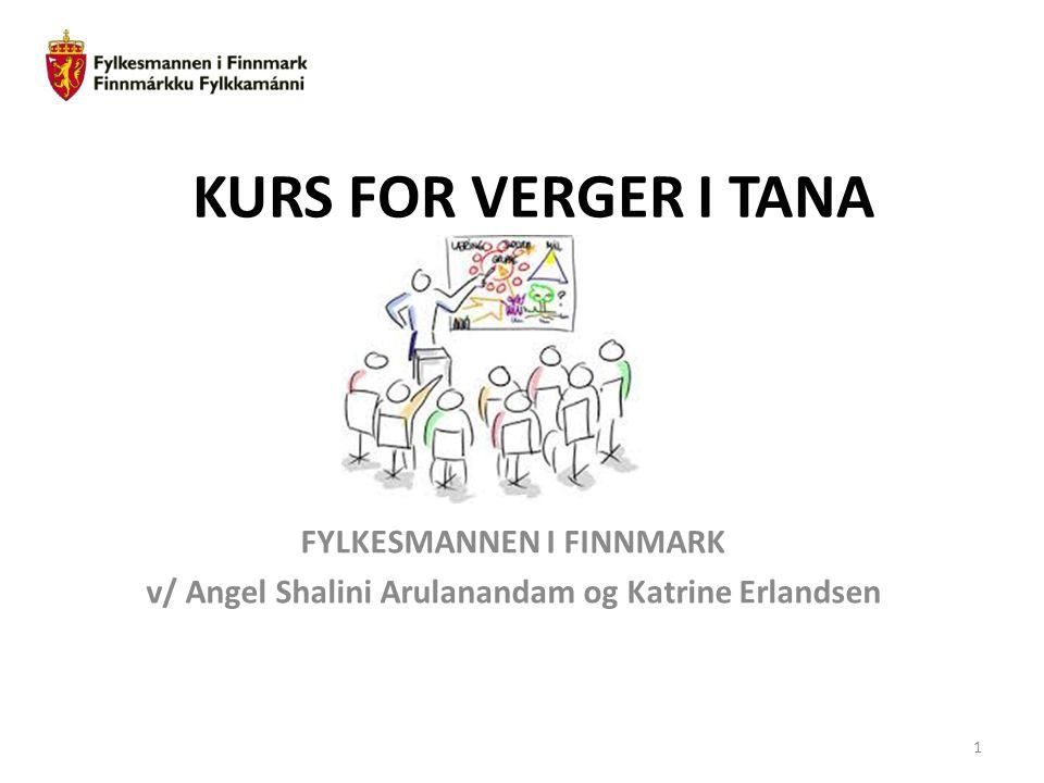 KURS FOR VERGER I TANA FYLKESMANNEN I FINNMARK v/ Angel Shalini Arulanandam og Katrine Erlandsen 1