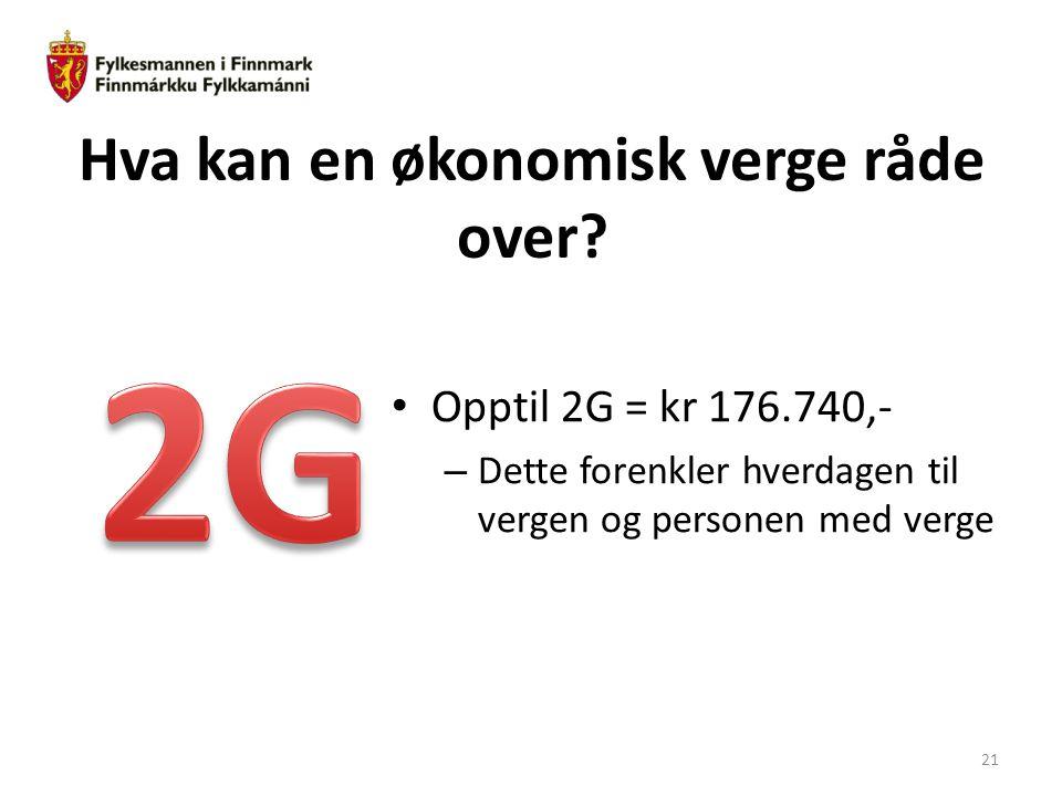 Hva kan en økonomisk verge råde over? Opptil 2G = kr 176.740,- – Dette forenkler hverdagen til vergen og personen med verge 21