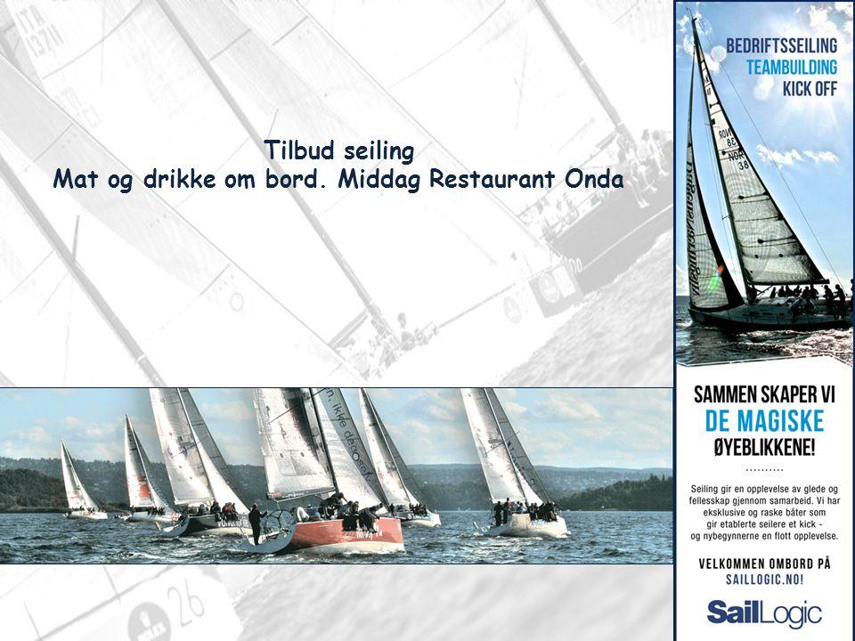 Tilbud seiling Mat og drikke om bord. Middag Restaurant Onda