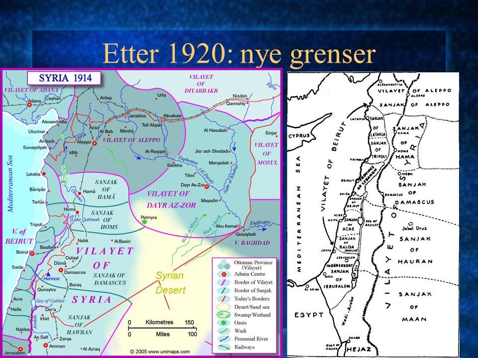 Etter 1920: nye grenser Libanon utvides Syria forsøkes delt