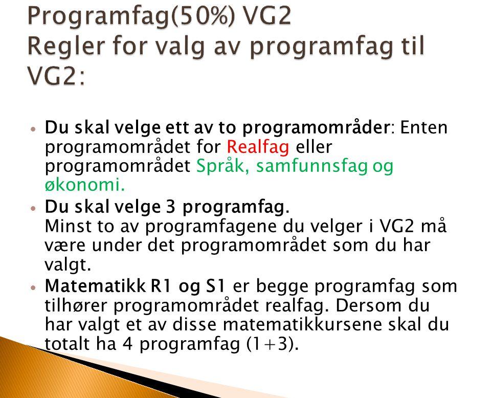 Du skal velge ett av to programområder: Enten programområdet for Realfag eller programområdet Språk, samfunnsfag og økonomi. Du skal velge 3 programfa