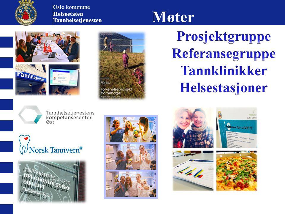 Oslo kommune Helseetaten Tannhelsetjenesten Møter