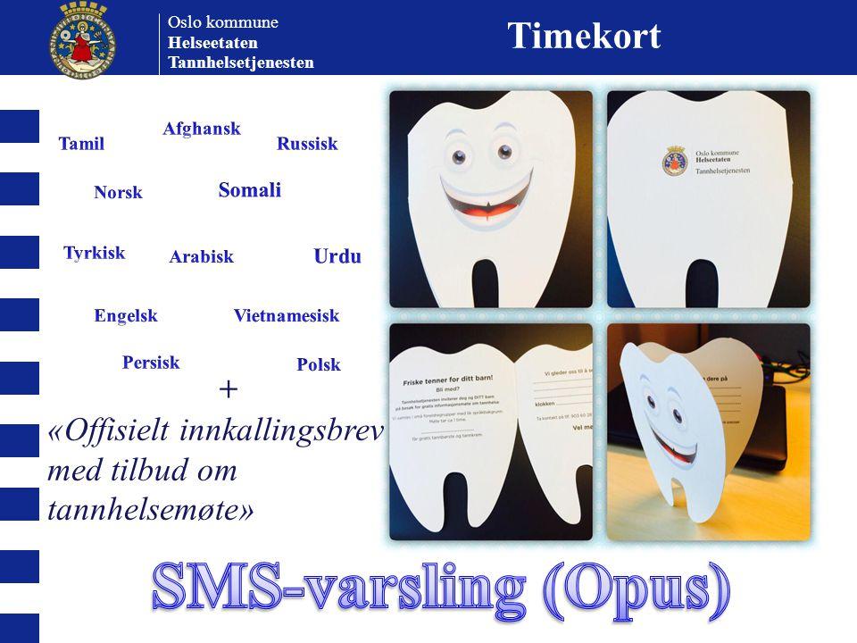 Oslo kommune Helseetaten Tannhelsetjenesten Timekort + «Offisielt innkallingsbrev med tilbud om tannhelsemøte»