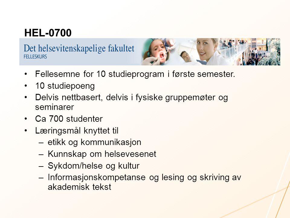 HEL-0700 Fellesemne for 10 studieprogram i første semester. 10 studiepoeng Delvis nettbasert, delvis i fysiske gruppemøter og seminarer Ca 700 student