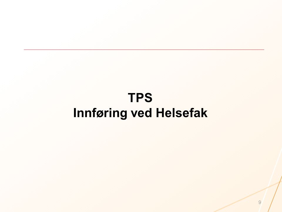 TPS Innføring ved Helsefak 9