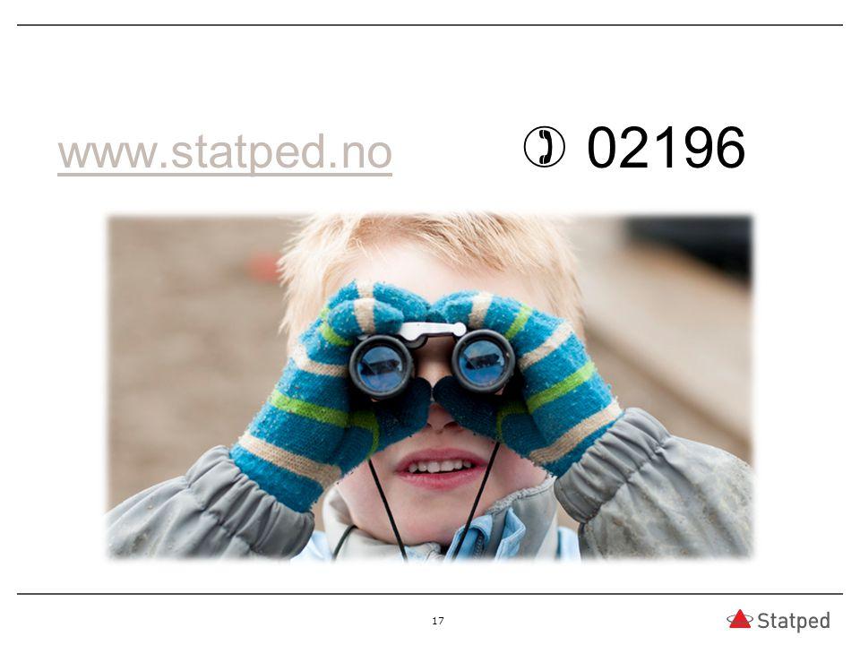www.statped.no www.statped.no  02196 17