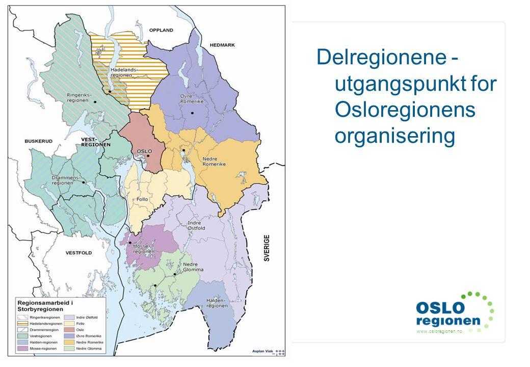 www.osloregionen.no 8 Delregionene - utgangspunkt for Osloregionens organisering