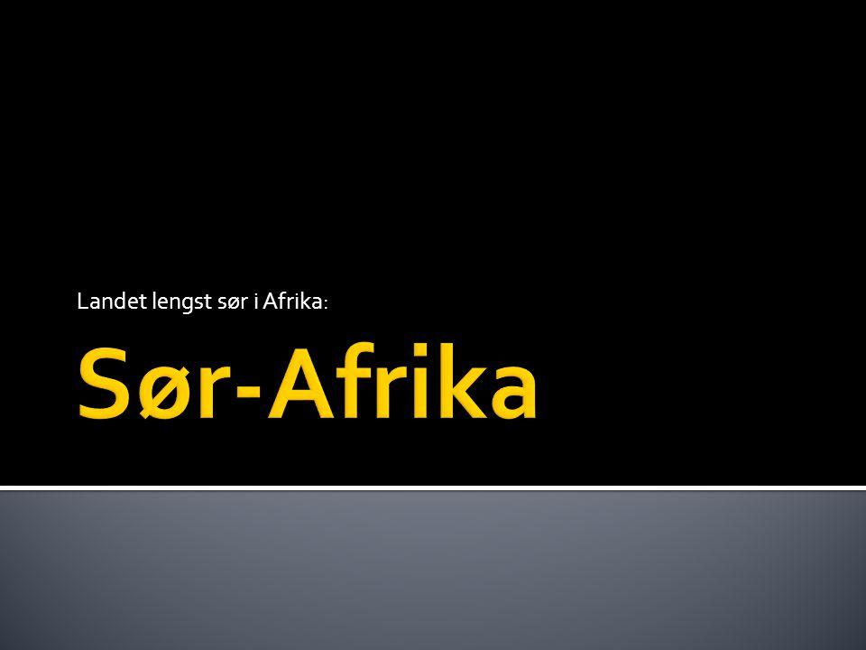 Landet lengst sør i Afrika: