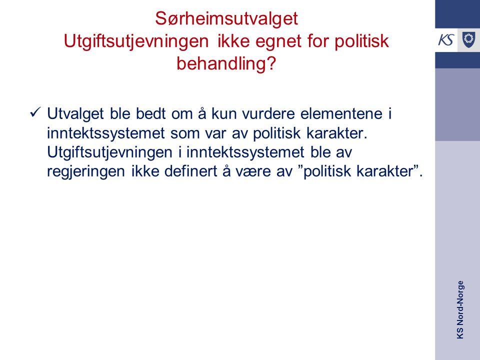 KS Nord-Norge Sørheimsutvalget Utgiftsutjevningen ikke egnet for politisk behandling? Utvalget ble bedt om å kun vurdere elementene i inntektssystemet