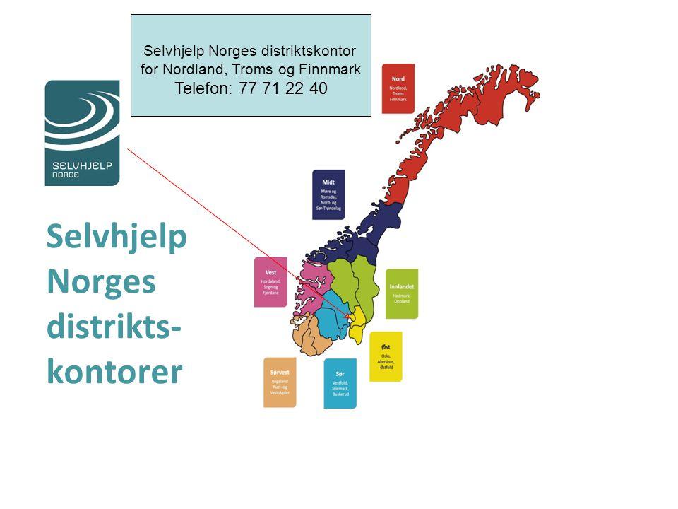 Selvhjelp Norges distrikts- kontorer Selvhjelp Norges distriktskontor for Nordland, Troms og Finnmark Telefon: 77 71 22 40