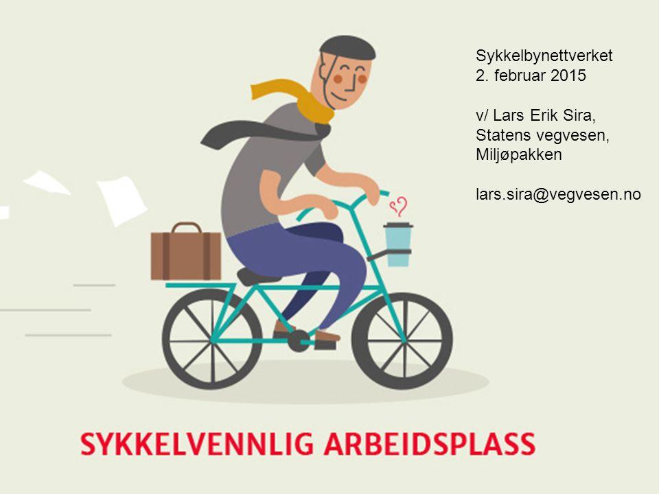 Sykkelbynettverket, Oslo 2.2.15. Lars Erik Sira, Statens vegvesen, Miljøpakken lars.sira@vegvesen.no Sykkelbynettverket 2. februar 2015 v/ Lars Erik S