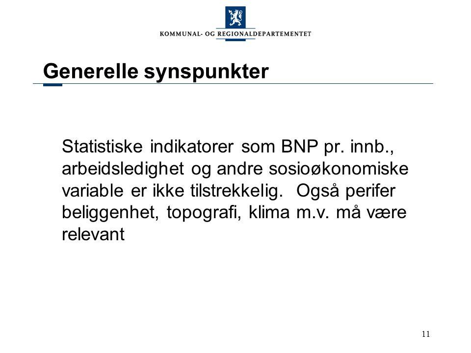 11 Generelle synspunkter Statistiske indikatorer som BNP pr.