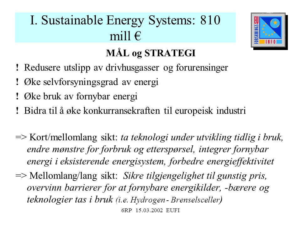 6RP 15.03.2002 EUFI Sustainable Energy Systems: 810 mill.