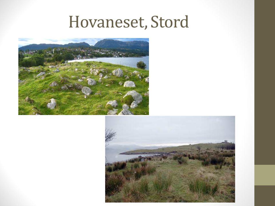 Hovaneset, Stord