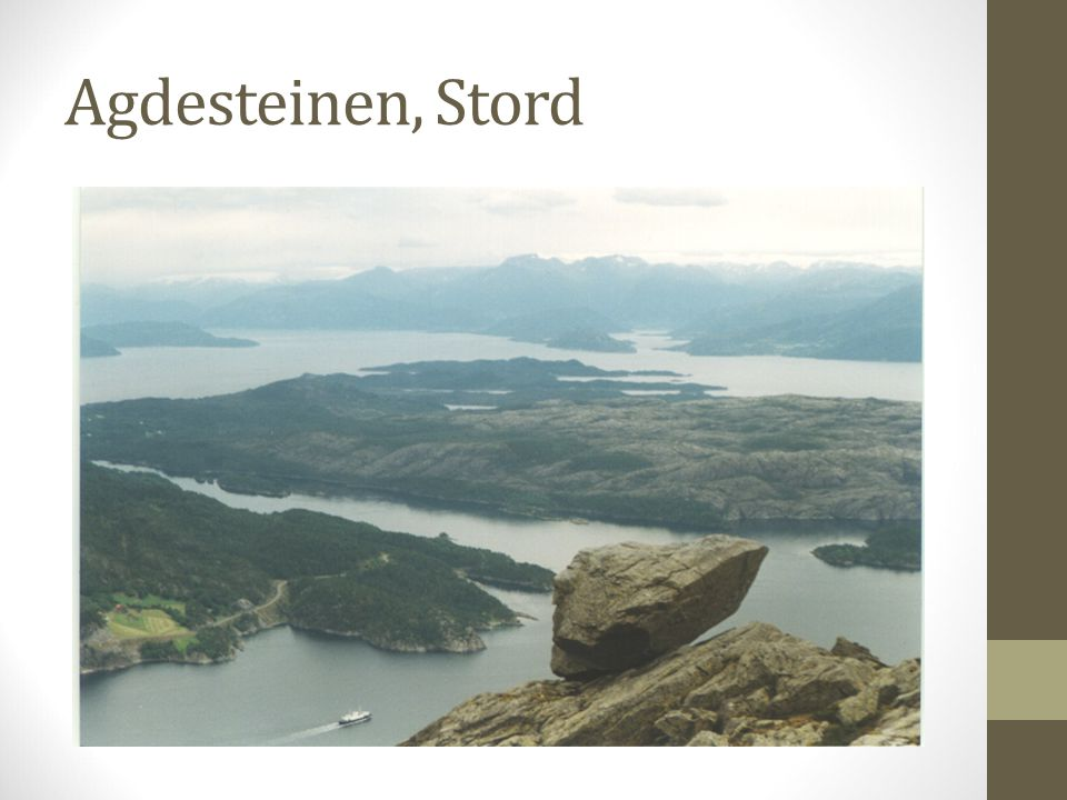 Agdesteinen, Stord