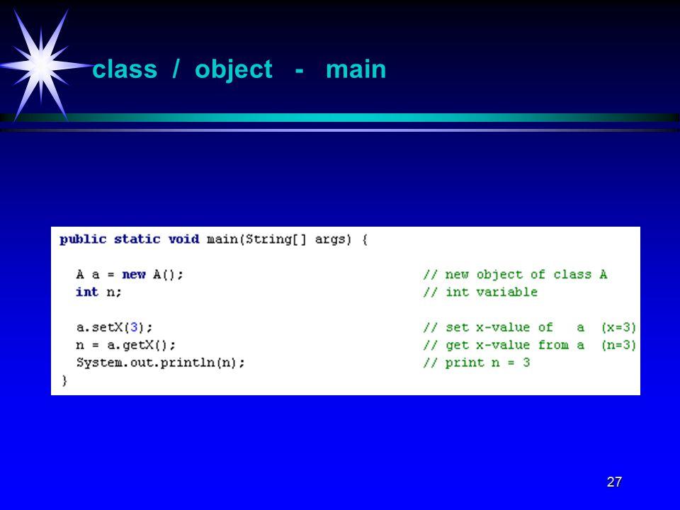 27 class / object - main