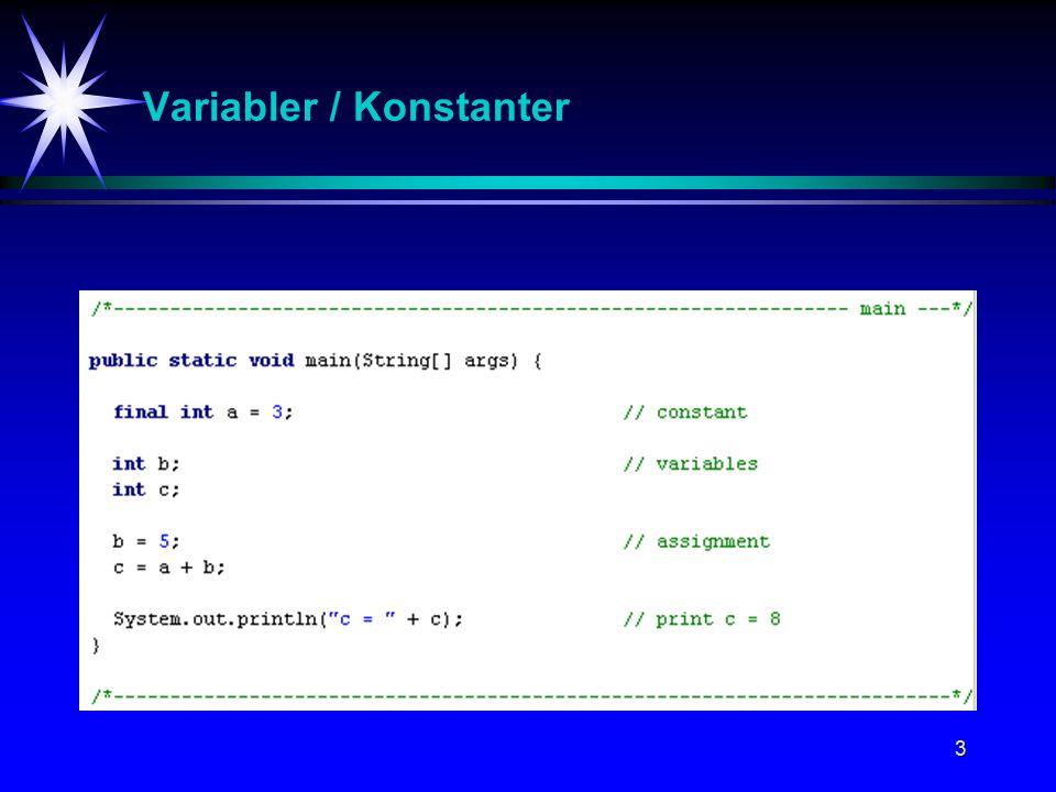 3 Variabler / Konstanter