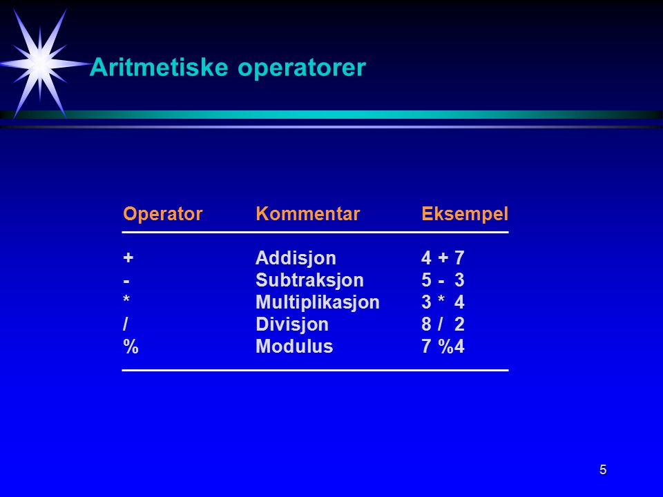 26 Objektorientert programmering (OOP) La objektene ta hånd om seg selv (intern struktur,...).