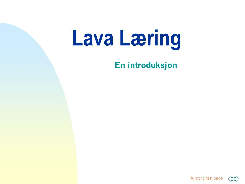 Jump to first page Lava Læring En introduksjon
