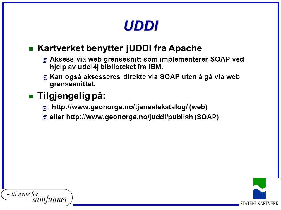UDDI n Kartverket benytter jUDDI fra Apache 4 Aksess via web grensesnitt som implementerer SOAP ved hjelp av uddi4j biblioteket fra IBM.