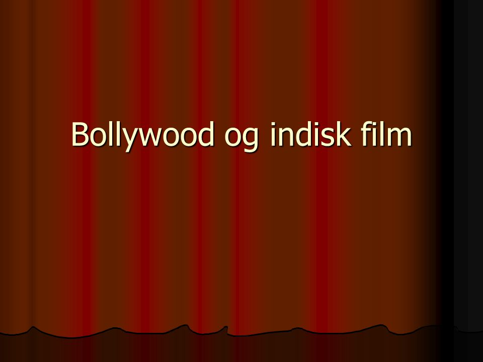 Bollywood og indisk film