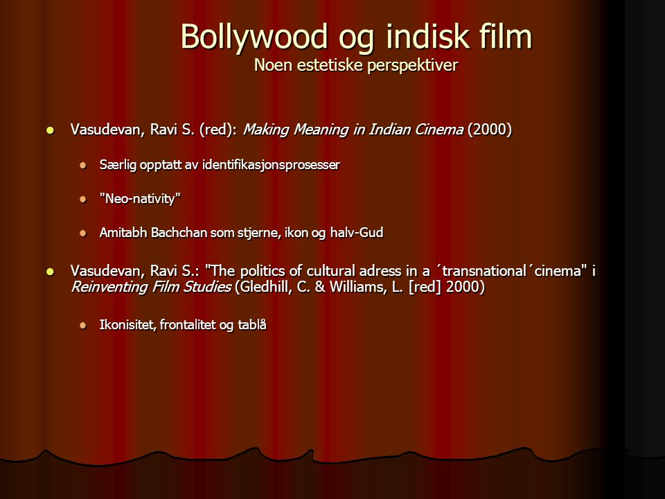 Vasudevan, Ravi S. (red): Making Meaning in Indian Cinema (2000) Vasudevan, Ravi S.
