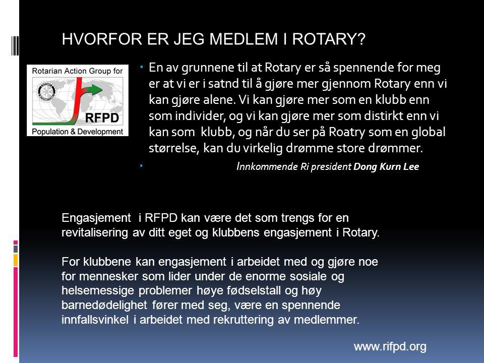  En av grunnene til at Rotary er så spennende for meg er at vi er i satnd til å gjøre mer gjennom Rotary enn vi kan gjøre alene.