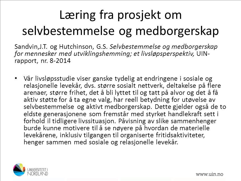 Læring fra prosjekt om selvbestemmelse og medborgerskap Sandvin,J.T.