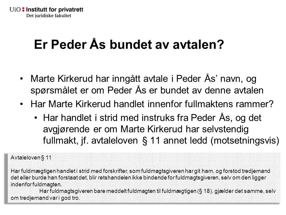 Er Peder Ås bundet av avtalen.