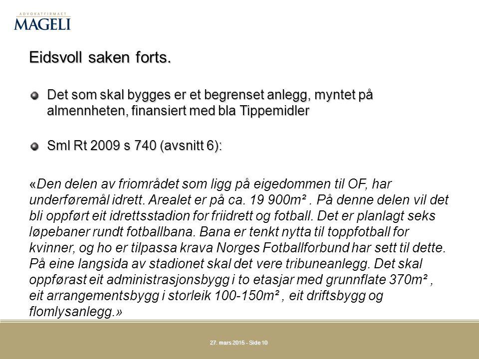 27.mars 201527. mars 201527. mars 2015 - Side 10 Eidsvoll saken forts.