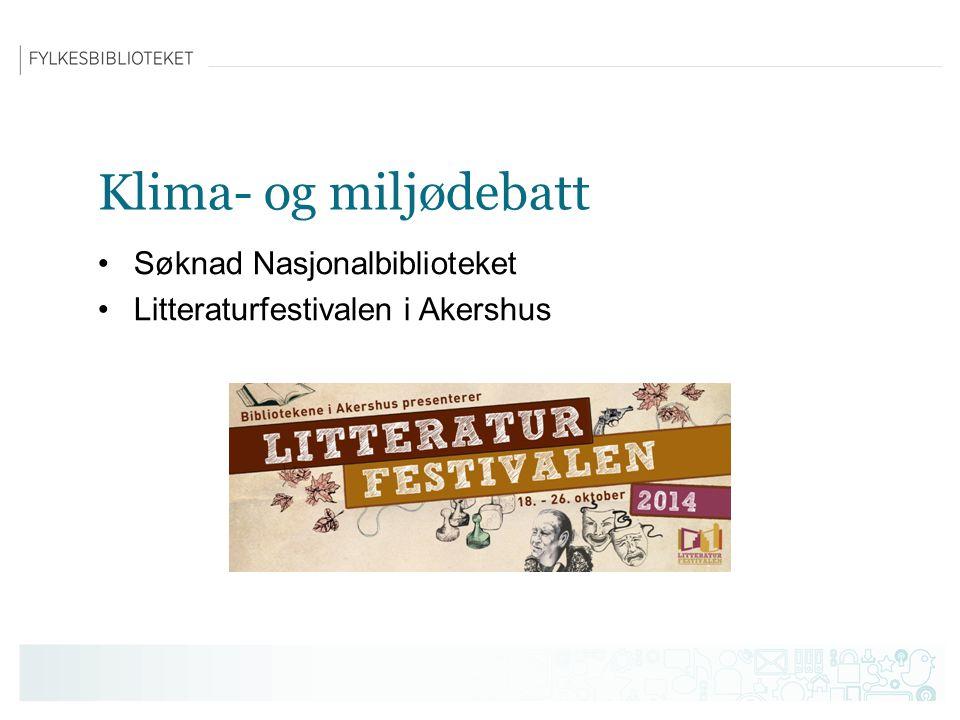 Klima- og miljødebatt Søknad Nasjonalbiblioteket Litteraturfestivalen i Akershus