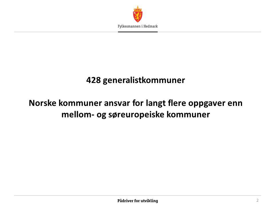428 generalistkommuner Norske kommuner ansvar for langt flere oppgaver enn mellom- og søreuropeiske kommuner 2
