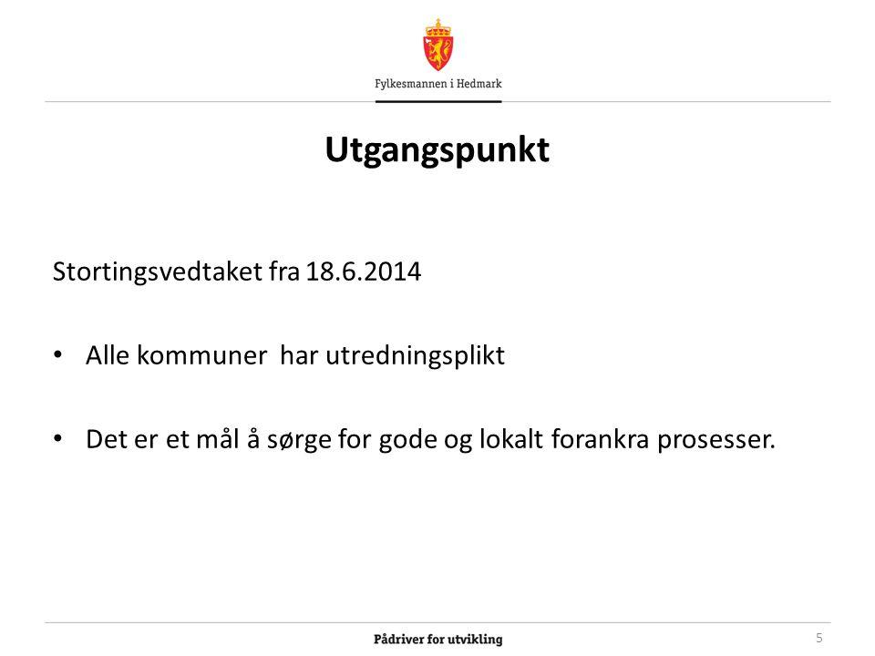 Utgangspunkt Stortingsvedtaket fra 18.6.2014 Alle kommuner har utredningsplikt Det er et mål å sørge for gode og lokalt forankra prosesser.