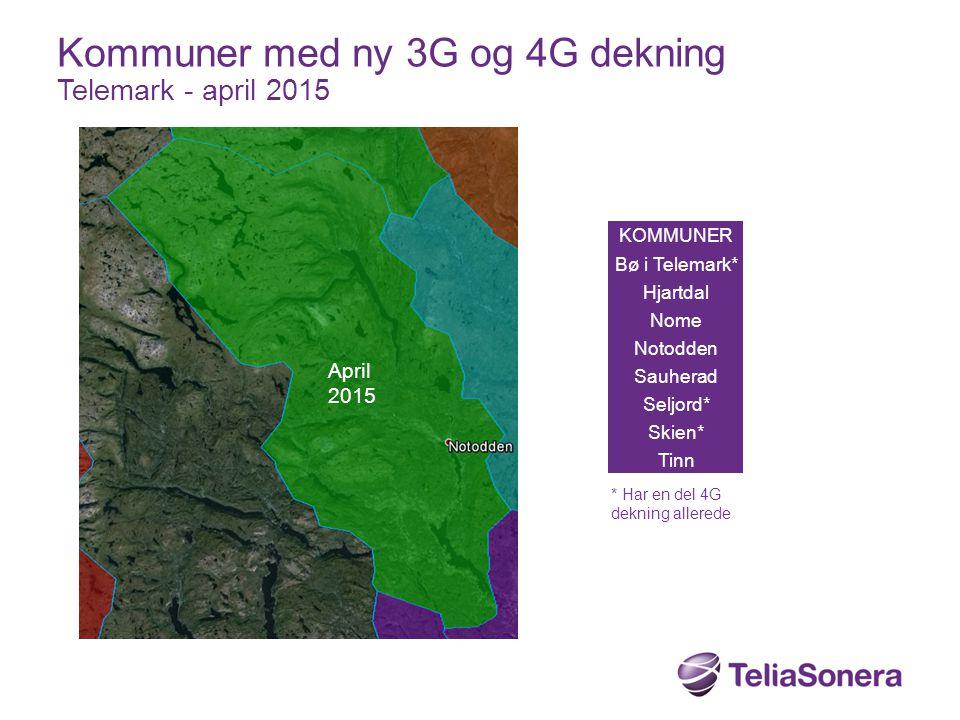 KOMMUNER Bø i Telemark* Hjartdal Nome Notodden Sauherad Seljord* Skien* Tinn Kommuner med ny 3G og 4G dekning Telemark - april 2015 April 2015 * Har e