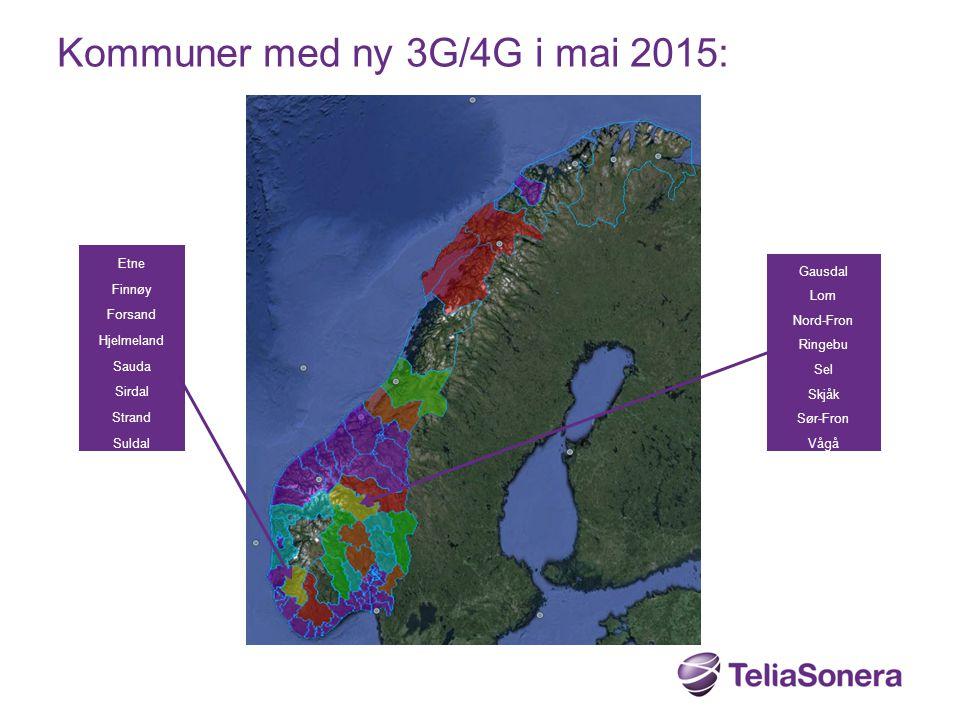 Kommuner med ny 3G/4G i mai 2015: Etne Finnøy Forsand Hjelmeland Sauda Sirdal Strand Suldal Gausdal Lom Nord-Fron Ringebu Sel Skjåk Sør-Fron Vågå