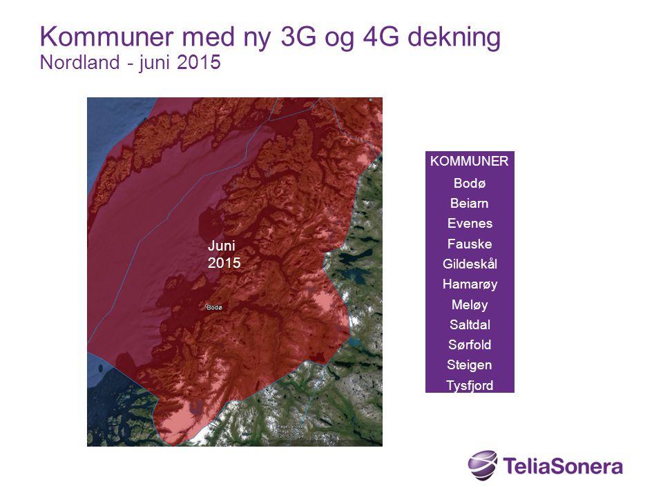 KOMMUNER Bodø Beiarn Evenes Fauske Gildeskål Hamarøy Meløy Saltdal Sørfold Steigen Tysfjord Kommuner med ny 3G og 4G dekning Nordland - juni 2015 Juni