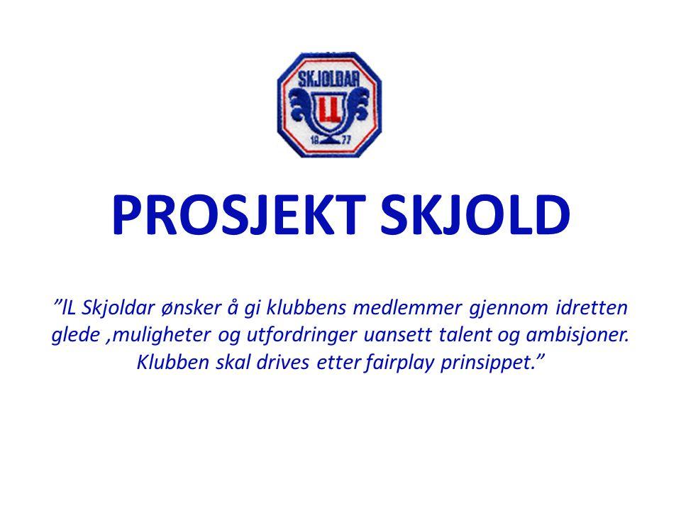 """PROSJEKT SKJOLD """"lL Skjoldar ønsker å gi klubbens medlemmer gjennom idretten glede,muligheter og utfordringer uansett talent og ambisjoner. Klubben sk"""