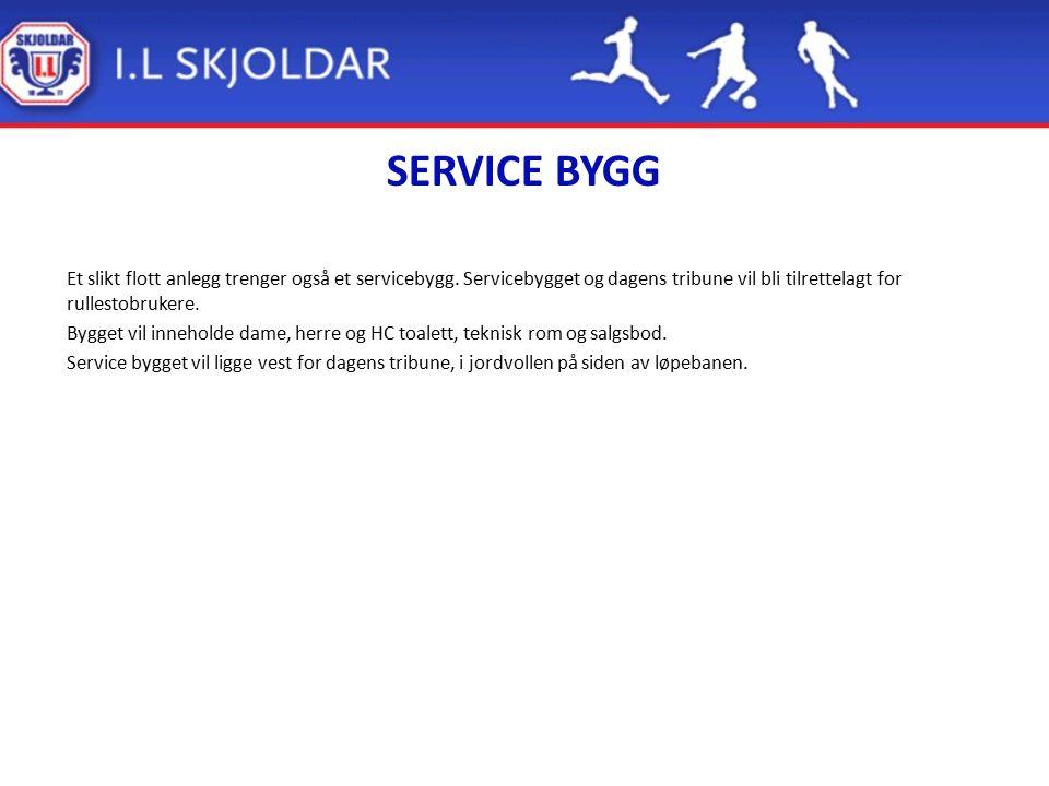 SERVICE BYGG Et slikt flott anlegg trenger også et servicebygg. Servicebygget og dagens tribune vil bli tilrettelagt for rullestobrukere. Bygget vil i