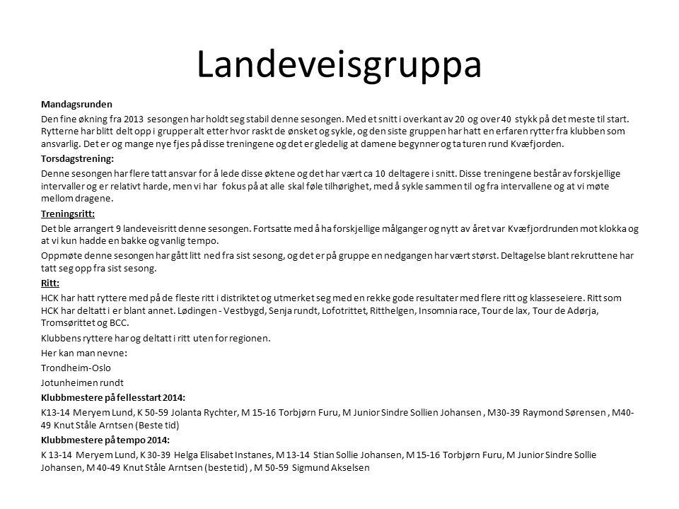 Landeveisgruppa Mandagsrunden Den fine økning fra 2013 sesongen har holdt seg stabil denne sesongen.