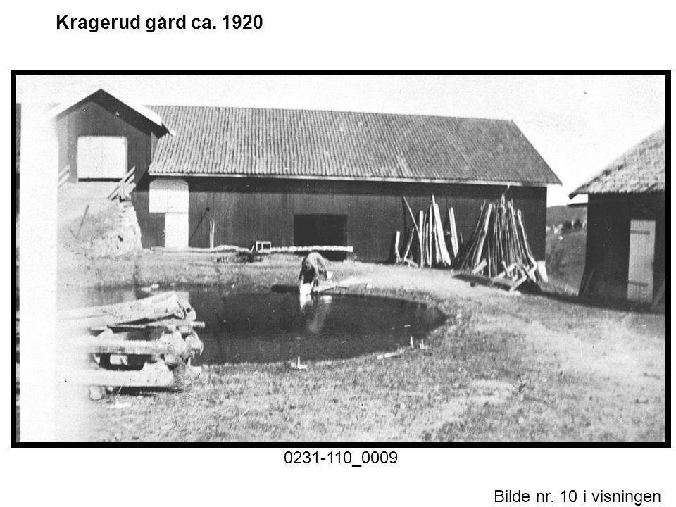 Bilde nr. 10 i visningen Side 10 Kragerud gård ca. 1920