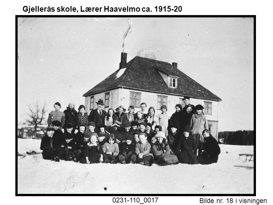 Bilde nr. 18 i visningen Side 18 Gjellerås skole, Lærer Haavelmo ca. 1915-20