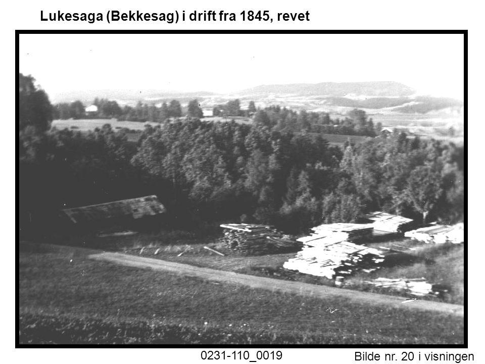Bilde nr. 20 i visningen Side 20 Lukesaga (Bekkesag) i drift fra 1845, revet