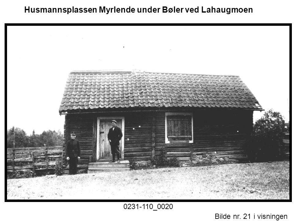 Bilde nr. 21 i visningen Side 21 Husmannsplassen Myrlende under Bøler ved Lahaugmoen
