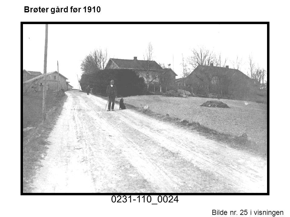 Bilde nr. 25 i visningen Side 25 Brøter gård før 1910