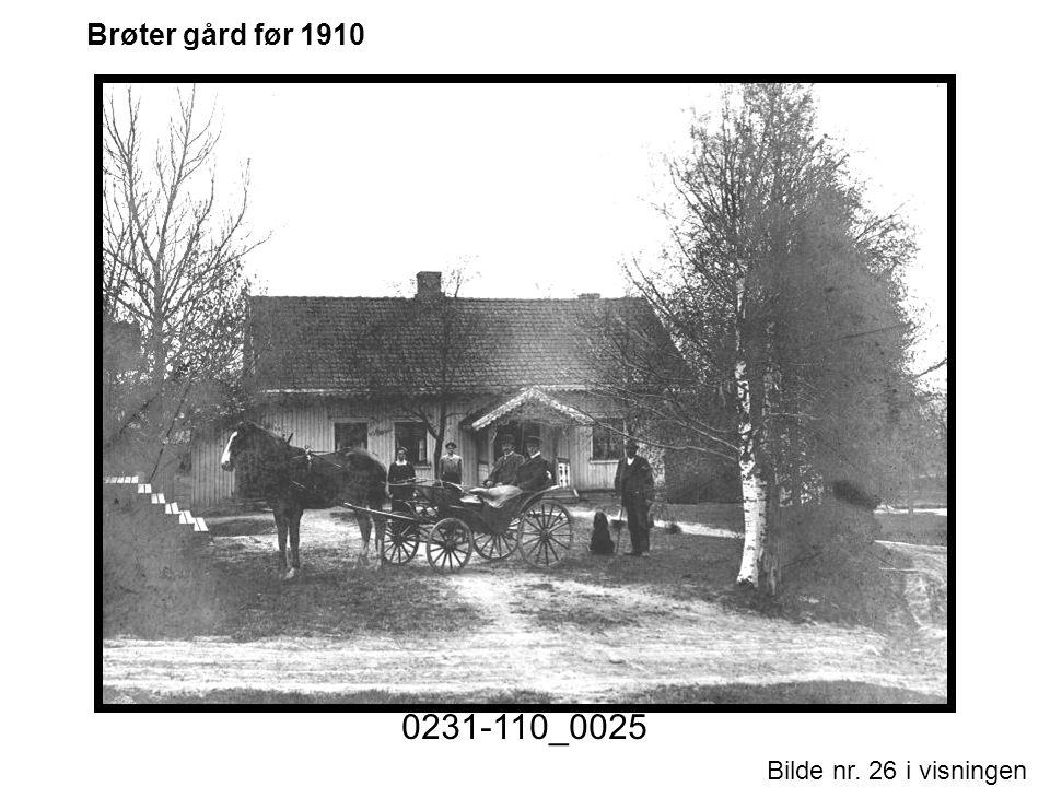 Bilde nr. 26 i visningen Side 26 Brøter gård før 1910