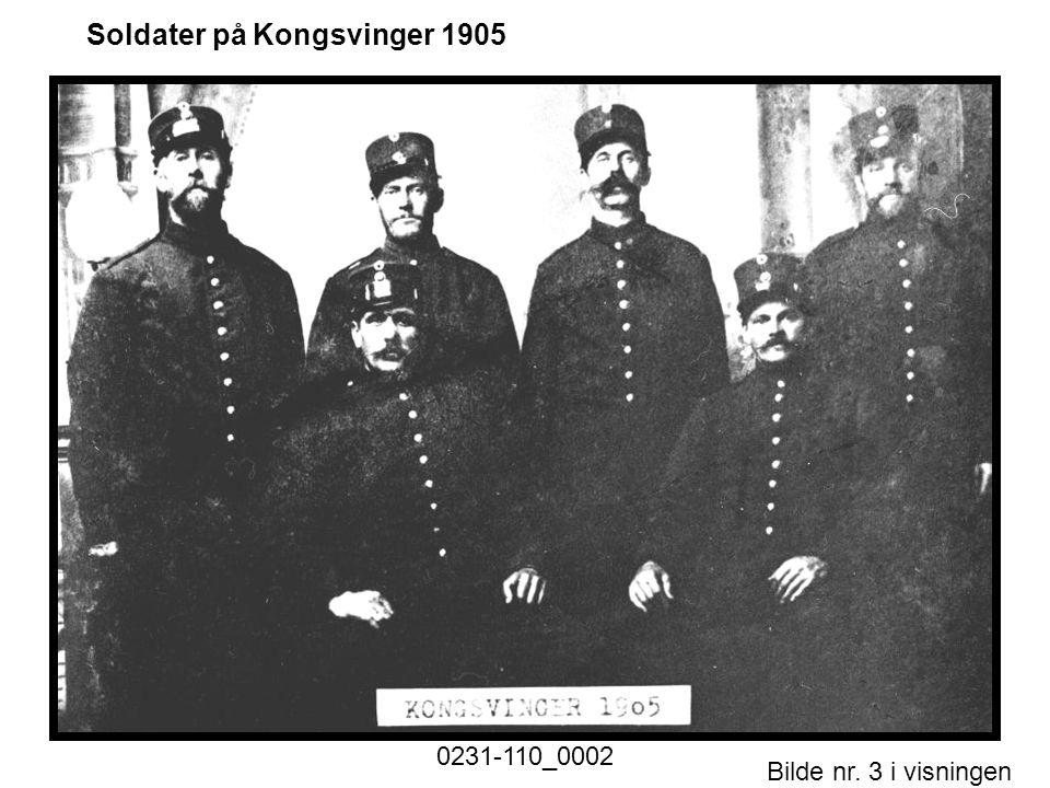 Bilde nr. 3 i visningen Side 3 Soldater på Kongsvinger 1905