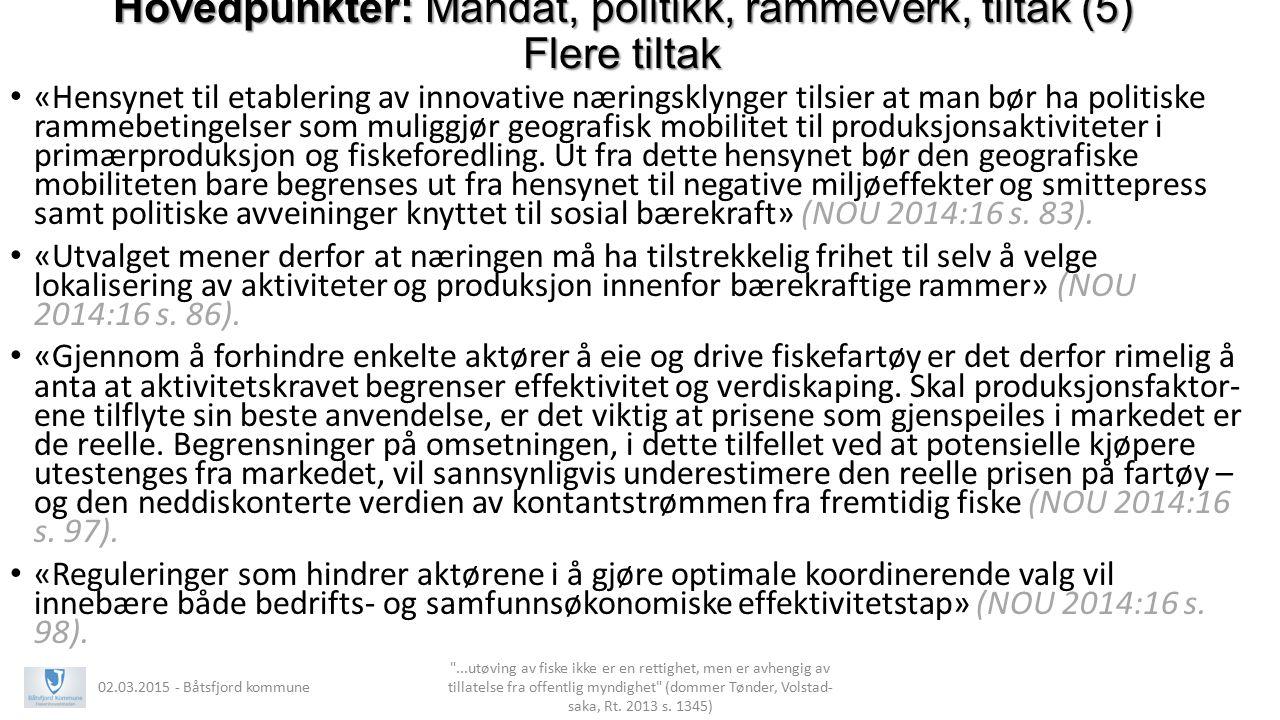 Innsigelse (1): Vertikal integrasjon – landanlegg som reder (1)?: Et tilbakeblikk Aktivitetsplikten nedfelt i ervervstillatelsen til Aker Seafoods av 2005 for fartøy kjøpt i Finnmark: «Konsesjonene for å drive de aktuelle trålere er knyttet til bestemt industrivirksomhet og vil ikke bli tillatt skilt fra denne virksomheten.