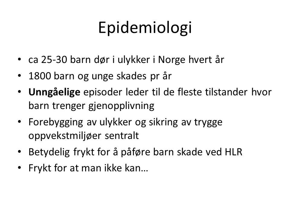 Epidemiologi ca 25-30 barn dør i ulykker i Norge hvert år 1800 barn og unge skades pr år Unngåelige episoder leder til de fleste tilstander hvor barn trenger gjenopplivning Forebygging av ulykker og sikring av trygge oppvekstmiljøer sentralt Betydelig frykt for å påføre barn skade ved HLR Frykt for at man ikke kan…